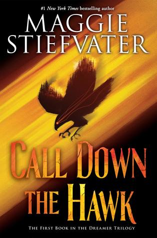 Maggie Stiefvater Call Down the Hawk cover