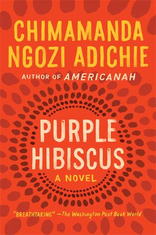 Chimamanda Ngozi Adichie Purple Hibiscus cover