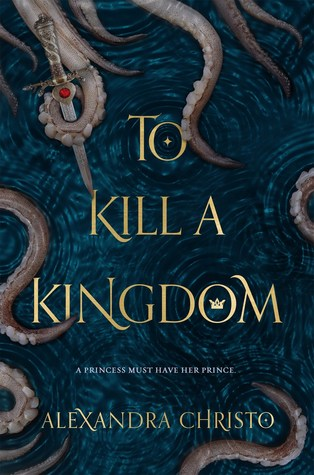 Alexandra Christo To Kill a Kingdom cover