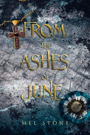 Cover image for review from the ashes of june by mel stone